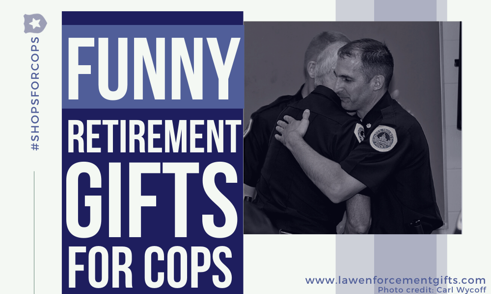 funny police retirement gifts