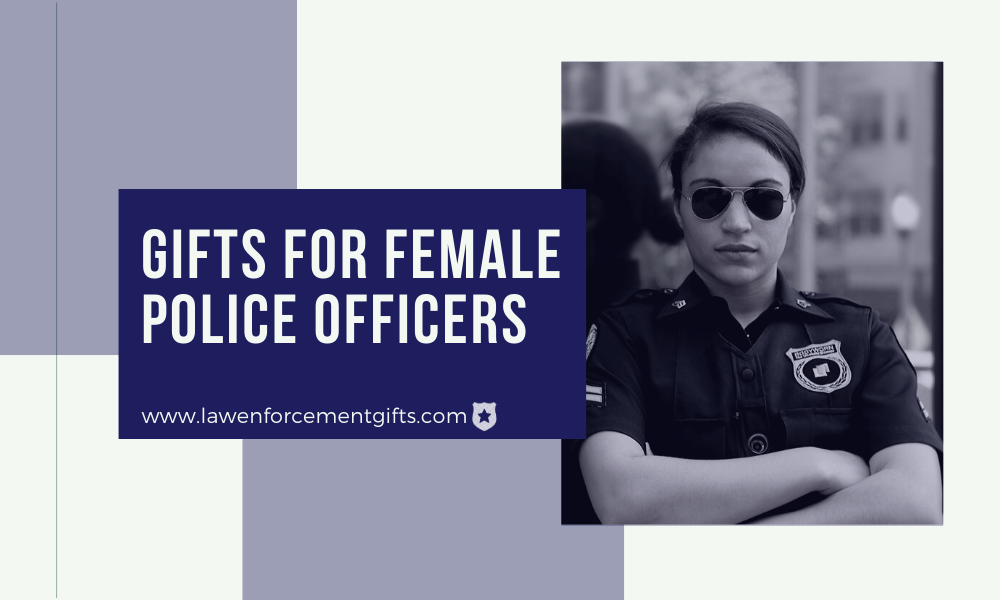 police gifts for her, gifts for female police officers