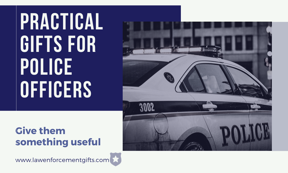 Practical & Useful Gifts for Police Officers