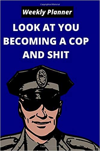becoming a cop and shit journal