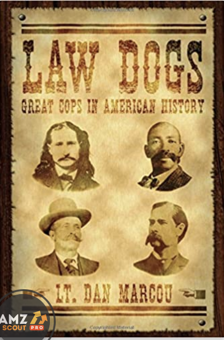 law dogs american history for cops