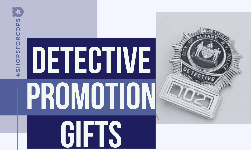 gifts for detective promotion