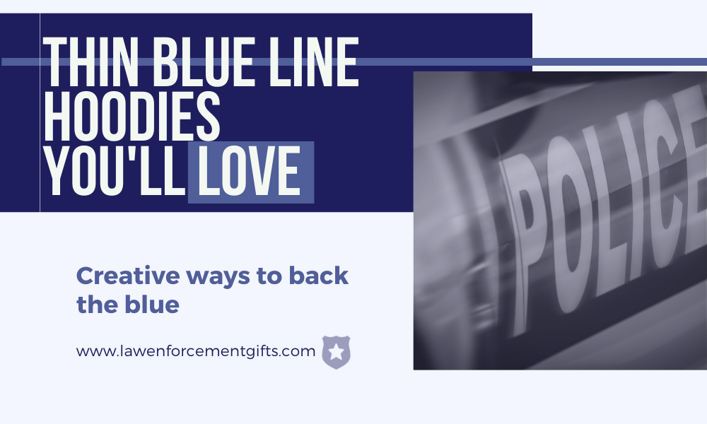best thin blue line hoodies