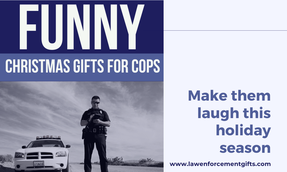 funny christmas presents for police