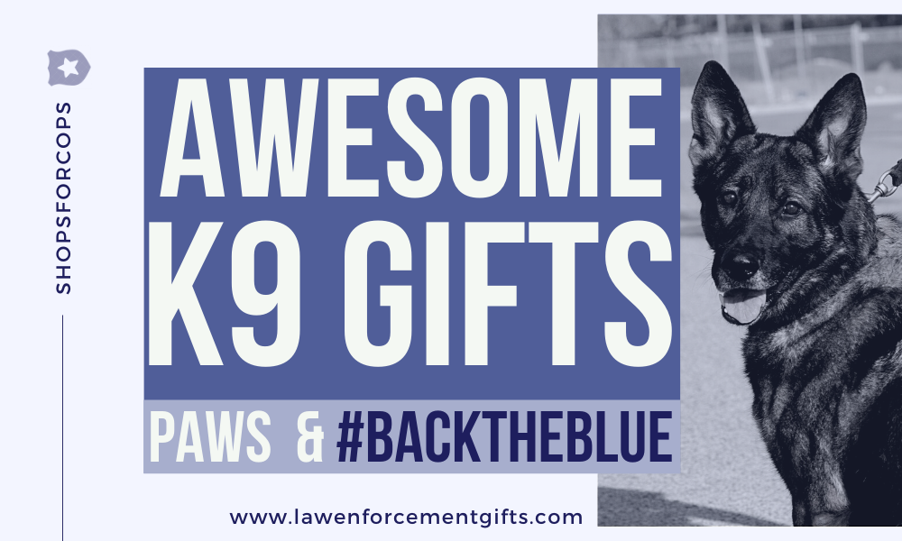 best police k9 gifts