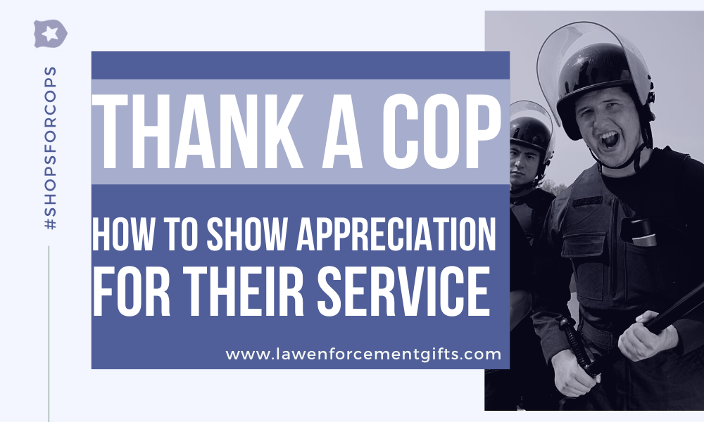 how to thank a police officer for their service